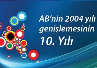 Ab 2004 Genişlemesinin 10. Yıldönümünü Kutluyor