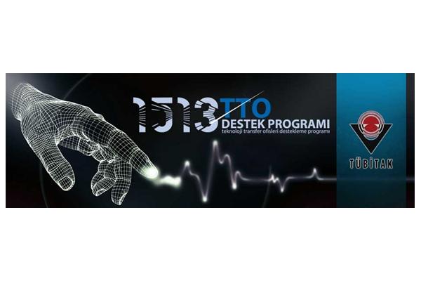 1513 TÜBİTAK Teknoloji Transfer Ofisleri (TTO) Destekleme Programı 2019 Yılı Çağrısı