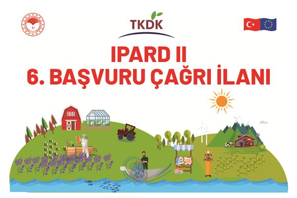TKDK IPARD II Altıncı Başvuru Çağrısı