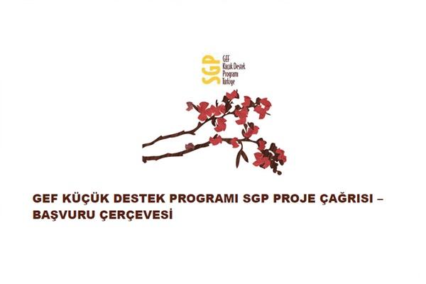 GEF Küçük Destek Programı SGP Proje Çağrısı-Başvuru Çerçevesi