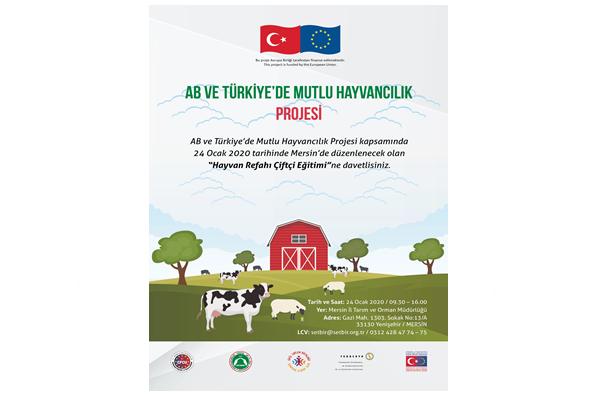 """AB ve Türkiye Mutlu Hayvancılık Projesi: """"Hayvan Refahı Çiftçi Eğitimi"""""""