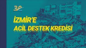 İzmir'e Acil Destek Kredisi